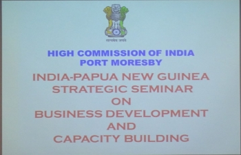 India-Papua New Guinea Strategy Seminar on Business Development and Capacity Building - Port Moresby, 20 March 2019
