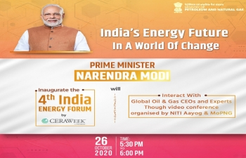 Hon'ble PM's Roundtable with global oil and gas CEOs and Inauguration of India Energy Forum by CERAWeek - 26 October 2020